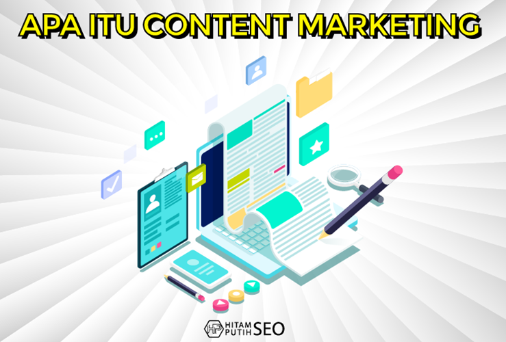 Content Marketing: Strategi Digital Marketing yang Efektif