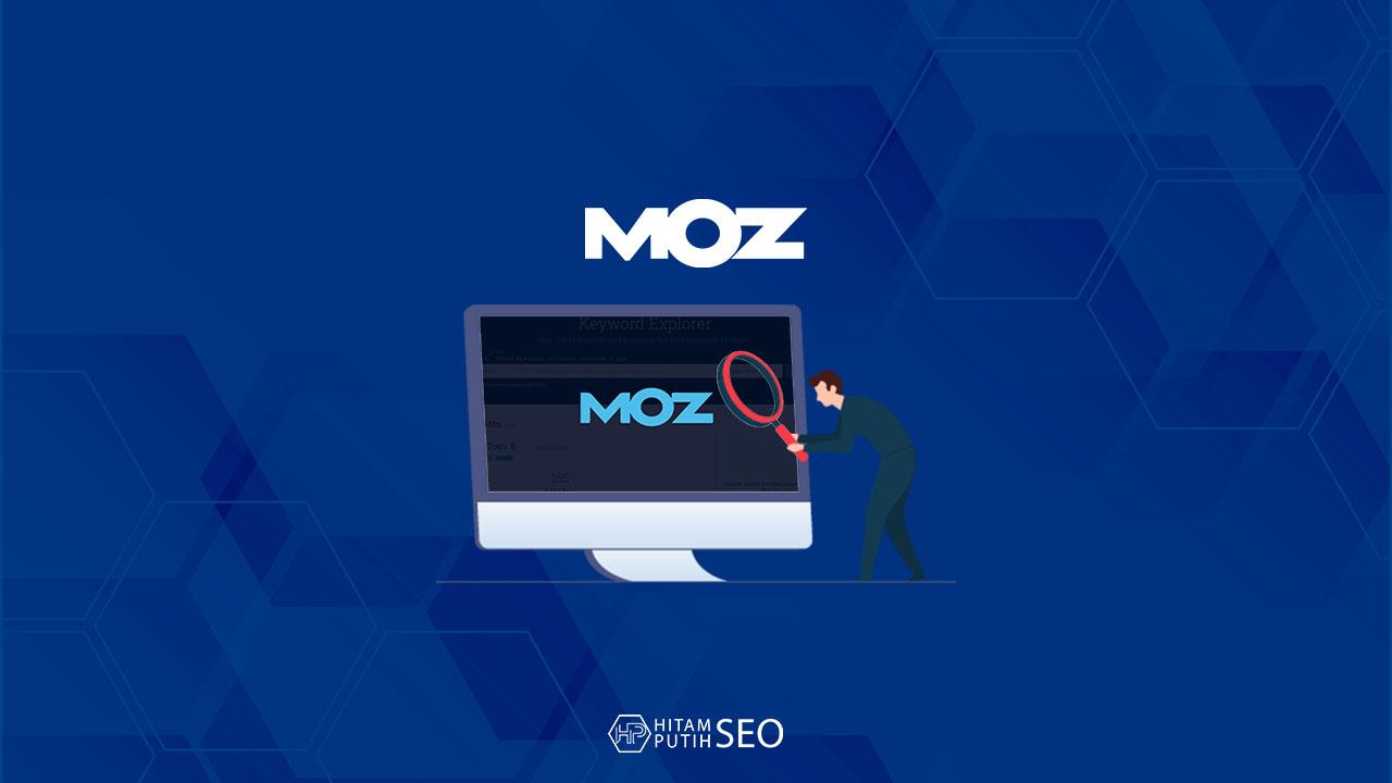 Review Moz: Kegunaan dan Fungsinya Untuk SEO